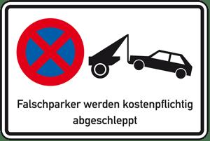 Schild Falschparker werden kostenpflichtig abgeschleppt